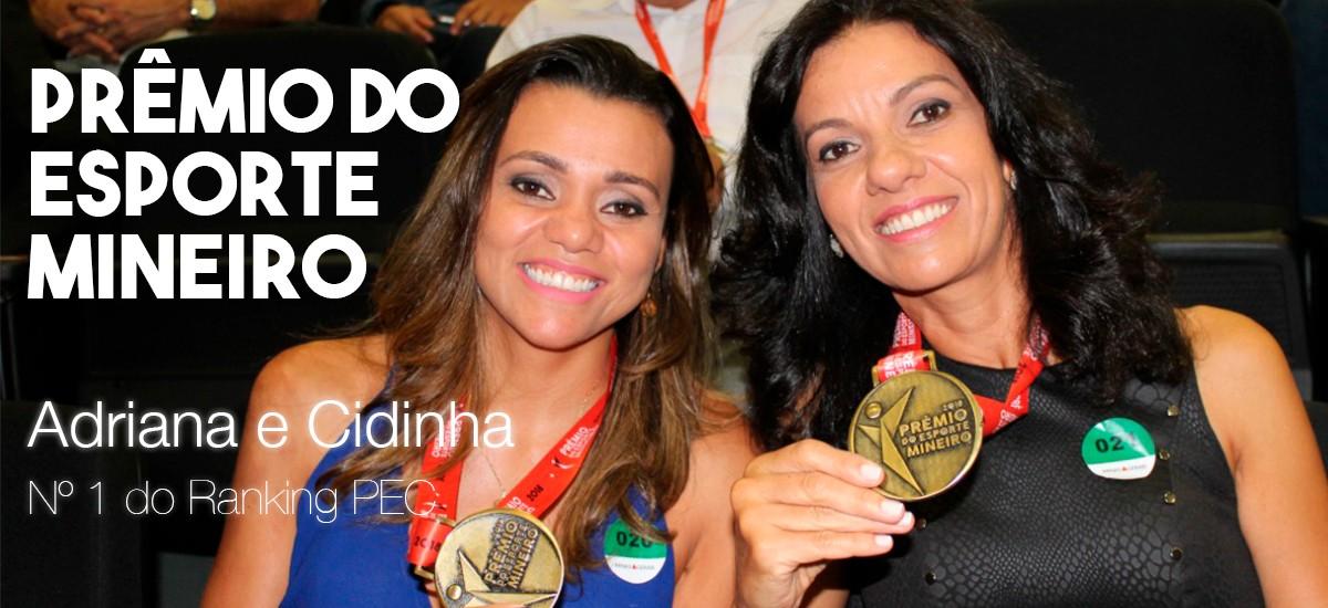 Cidinha e Adriana recebem Prêmio do Esporte Mineiro